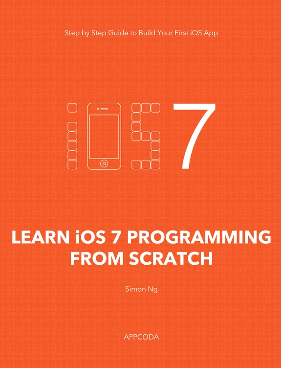 Announcing Our First AppCoda Book – Learn iOS 7 Programming from Scratch