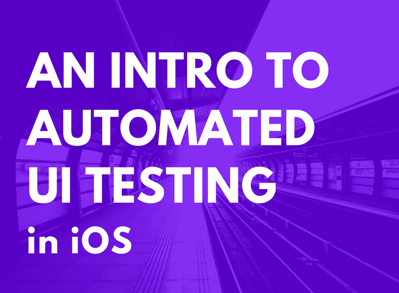 A Beginner's Guide to Automated UI Testing in iOS | AppCoda
